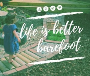 life is better barefoot